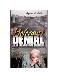 Holocaust Denial as an International Movement