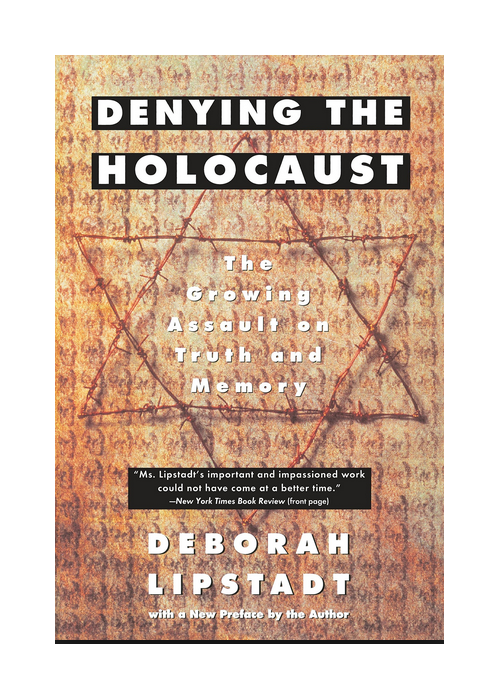 Read more about the article Denying the Holocaust, the Growing Assault on Truth and Memory