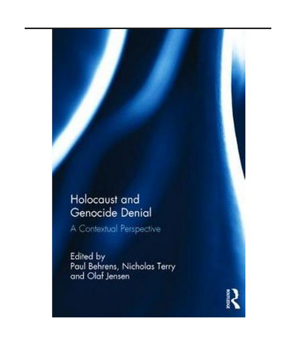 Holocaust and Genocide Denial: A Contextual Perspective